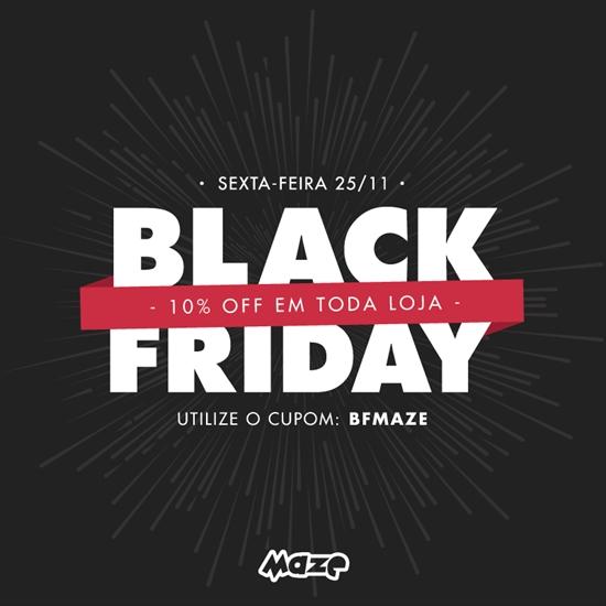 Maze sexta feira dia 2511 tem black friday e a maze no poderia ficar de fora somente neste dia todos os produtos da loja estaro com 10 de desconto fandeluxe Image collections
